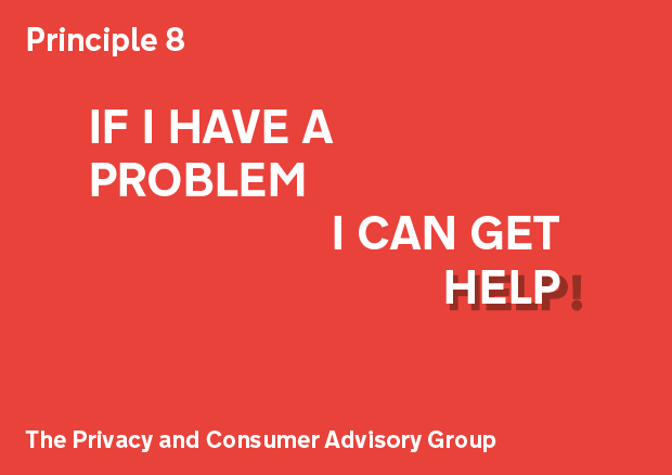 Principle 8: If I have a problem I can get help
