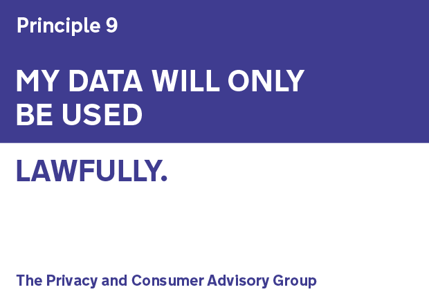 Principle 9: My data will only be used lawfully