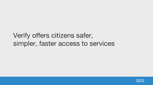 Verify offers citizens safer, simpler, faster access to services
